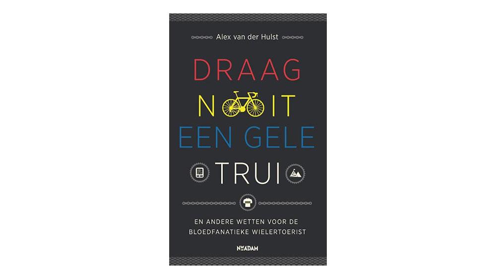 cobbles-wielrennen-mountainbiken-vaderdag-cadeau-draag-nooit-een-gele-trui-boek